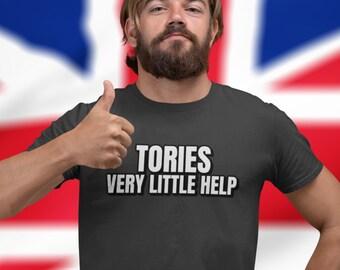 Tories very little help Unisex T-Shirt, Political Slogan, UK, tories very little help