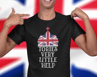 Tories very little help Unisex T-Shirt, Tories Very little help, uk, political slogan, tories, brexit,
