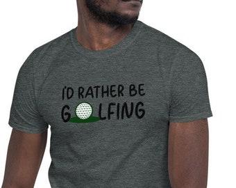 I'd rather be goofing golf Unisex T-Shirt, gift for golfer, grandpa golf, Tees For Golfer, Golf Player Tee, Tees For Golfer, golf loves
