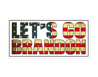 Let's Go Brandon sticker, go Brandon, Lets go Brandon sticker, sticker for laptop car truck notebook water bottle