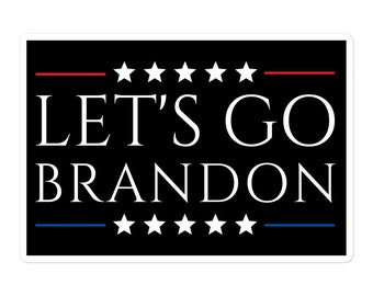 Lets Go Brandon sticker, Let's Go Brandon Die Cut Decal, sticker for laptop car