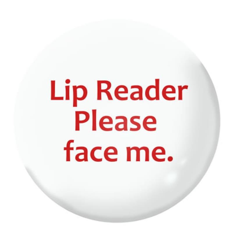 BSL  British Sign Language  Lip Reading Awareness Badges 25mm  1 inch pin button badges