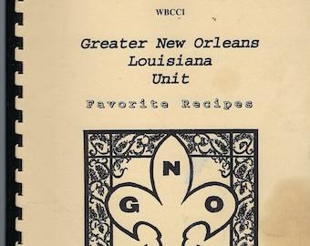 Greater New Orleans Louisiana 1993 WBCCI Cookbook Airstream Caravan Club LA Community Favorite Recipes Collectable Souvenir Spiral Bound