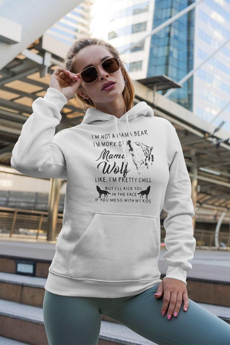 I/'M More Of Mama Wolf T-Shirt I/'M Not A Mama Bear Mama Wolf Shirt Wolf Lover Gift