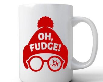 A Christmas Story Mug   Ralphie Mug   Coffee Mug   Holiday Gift   Oh Fudge