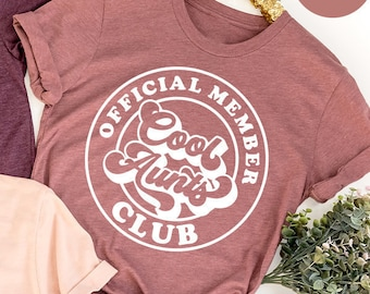 Cool Aunts Club Shirt, Gift For Auntie, Cool Sister Shirt, Best Aunt TShirt, Cute Aunt Gifts, Cool Aunt Shirt,Like A Mom Shirt,Family Tee