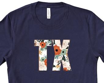 Texas Shirt Gifts for Her Proud Texan Shirt Texas Flag Shirt Texas Map Shirt Texas Flower Shirt Texan Shirt Texas State Shirt TX