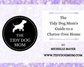 INSTANT DOWNLOAD PRINTABLE| Home Organization and Decluttering Ebook Checklist for Stay at Home Dog Moms
