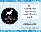 INSTANT DOWNLOAD PRINTABLE| Dog Friendly Diy Eco Friendly Cleaning Guide for Dog Moms and Lovers