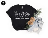 Peace Love Dogs Dog Mom Tee Gift For Dog Lover, Fur Mama Cute Dog Shirt, Funny Dog Mom Gift For Her