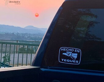 Hecho En Teques Decal, car decal, sticker, vinyl, custom