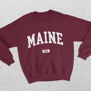 Maine Sweatshirt Fleece Crewneck Sweater Maine Shirt Maine Crop Top Maine Cropped Sweatshirt
