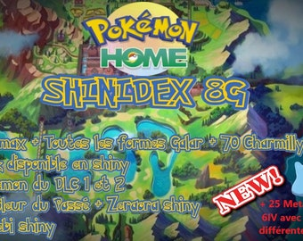 Pokemon HOME Shinydex GALAR : 227 pokemon (G8, shiny, 5/6IV, Strat, events...) dont Zarude Papa/Dada