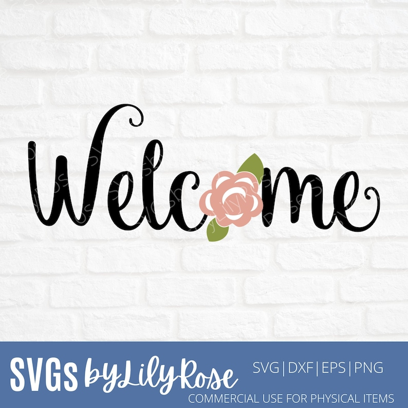 Welcome With Flower Cut File eps png Spring Cut File Welcome  Clipart-Cricut-Silhouette Cut File-Front Door Sign SVG-Digital Download