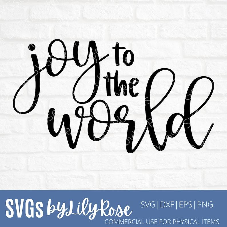 Silhouette File Cricut Christmas png Christmas SVG File Joy To The World SVG File Joy to the World Cut File Joy To The World Clipart