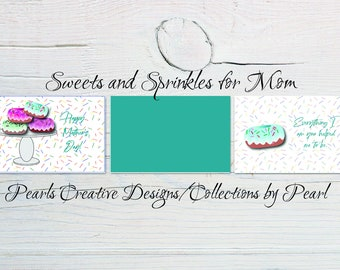 Sweets and Sprinkles For Mom