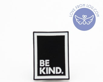 Be Kind Enamel Pin Black White Label Lapel Brooches Button Badge