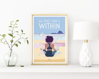 All That I Seek Is Within – Mindfulness, yoga, meditation, wellbeing vintage style retro quote poster print Artwork, A3, A2