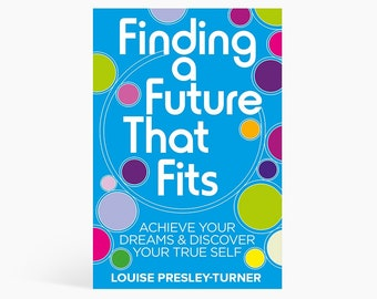 Finding a Future That Fits Book - Hay House Publishing