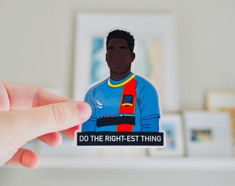"""Sam """"Do The Right-est Thing"""" Character Sticker"""