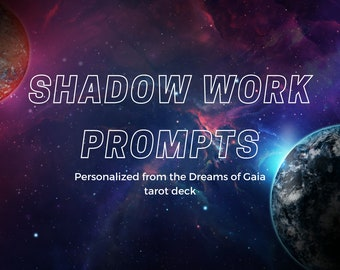 Custom Shadow Work Prompts with Dreams of Gaia