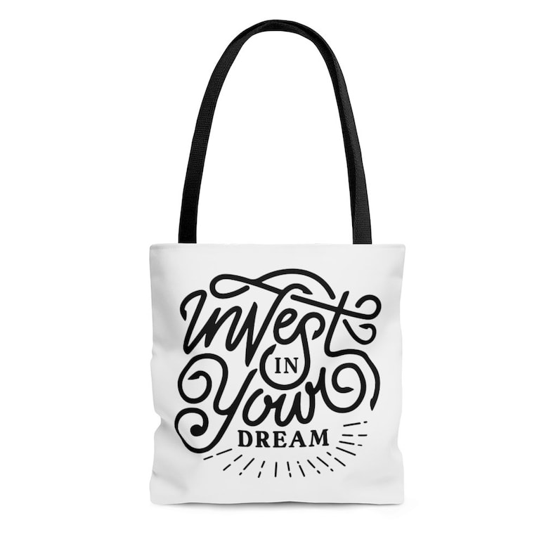 AOP Tote Bag Invest in Your Dream