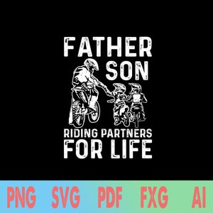 Love Son family Design svg Motocross Father and Son Riding Partners For Life Svg Png My Son