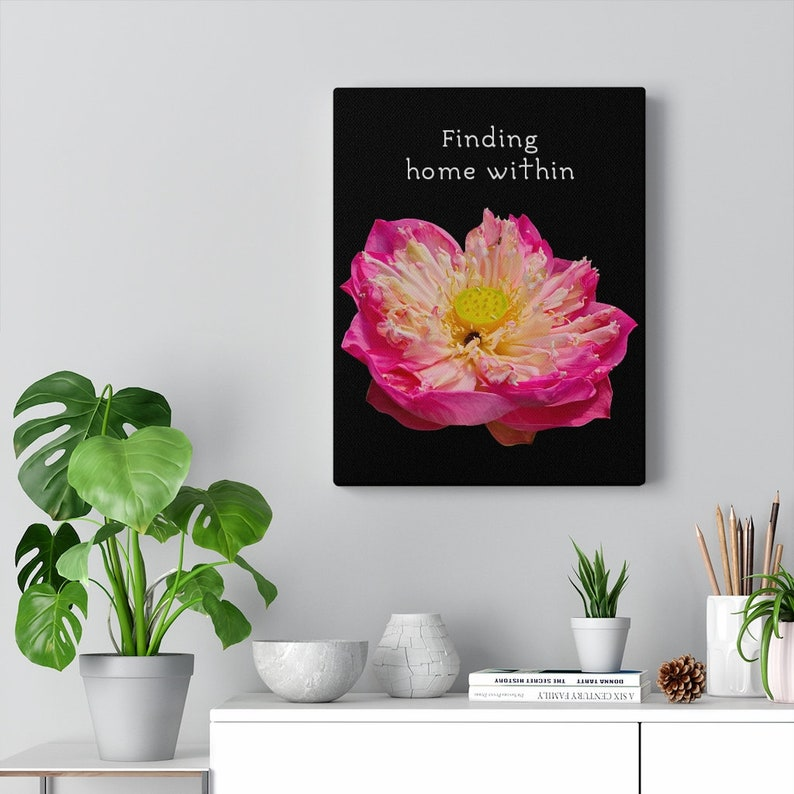 with Quotation Pink Lotus Canvas Gallery Wraps Finding home within