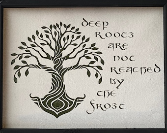 Deep Roots are not Reached by the Frost Tolkien Lord of the Rings inspired tree wall hanging sign