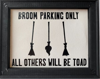 BROOM PARKING ONLY reverse canvas wall hanging sign