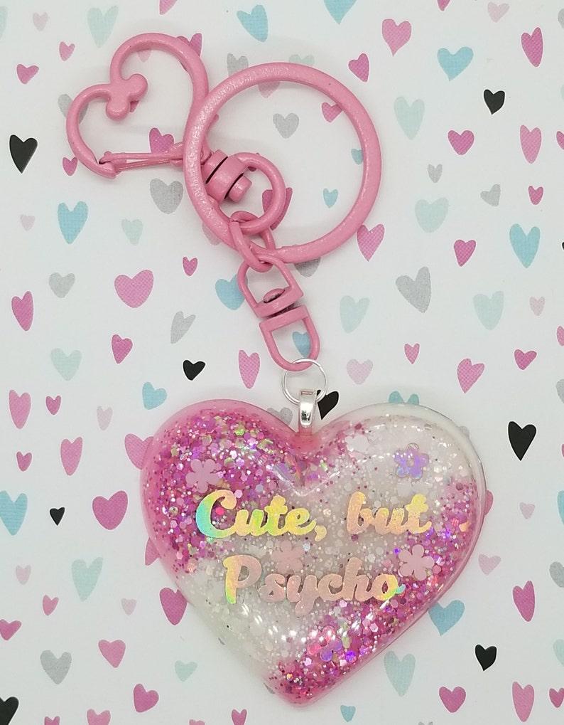 Cute but Psycho Heart ~ handmade OOAK Resin Keychain ~ Very Cute Accessory