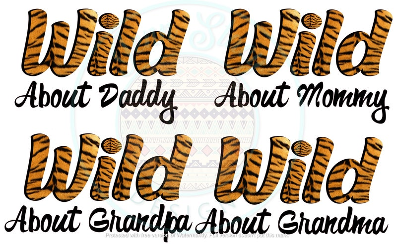 Grandma Animal Print Wild About Daddy Grandpa Mommy