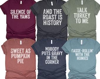 Family Thanksgiving Shirts, Thanksgiving Puns Shirt, Funny Matching Family Shirts, Matching Best Friends Shirts, Friendsgiving Group Shirts