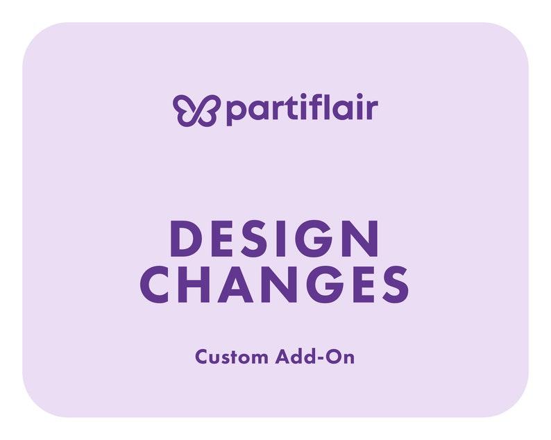 CUSTOM Design Changes Add-On Flat Rate Fee
