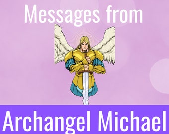 Messages from Archangel Michael 24 hour delivery