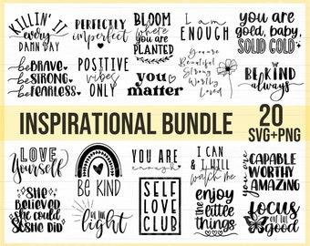 Inspirational Quotes Svg Bundle, Motivational Quotes Svg Bundle, Inspirational Svg, Motivational Svg, Self Love Svg Bundle, Cut File Cricut