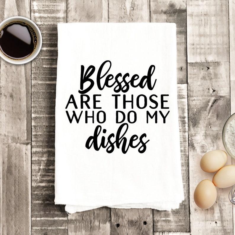 Blessed are those who do my dishes SVG cut files Potholder Svg Coffee Mug Svg files for Cricut Kitchen towel Svg Sign Svg file Svg for apron