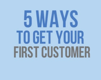 MP4 File 5 Ways to Get Your First Customer - for Social Media or Branding Explainer Video