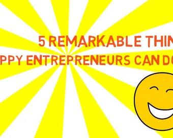 MP4 File 5 Remarkable Things Happy Entrepreneurs Do - for Social Media or Branding Explainer Video