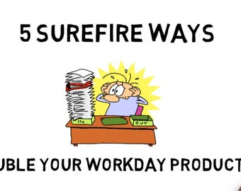 MP4 File 5 Surefire Ways to Double Your Workday Productivity - for Social Media or Branding Explainer Video