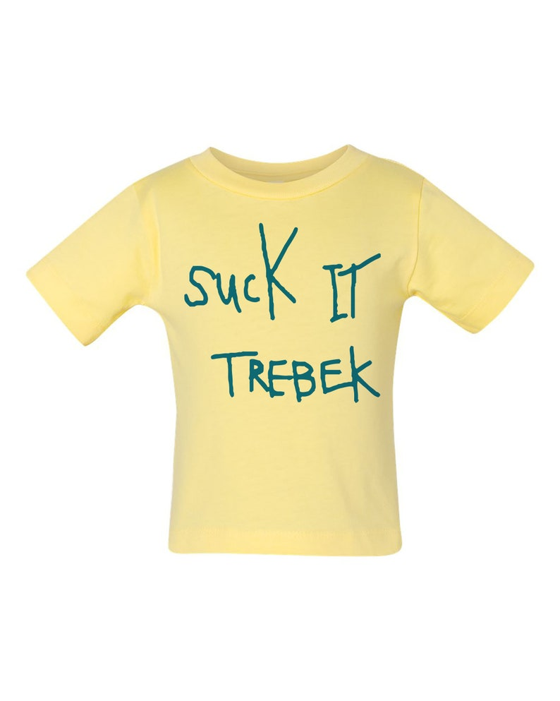Infant Apparel Kids Tee Infant Tee Shirt SUCK IT TREBEK Baby Shirt Unisex Funny Baby Gift Funny Baby Shirt Baby Top Baby Shower