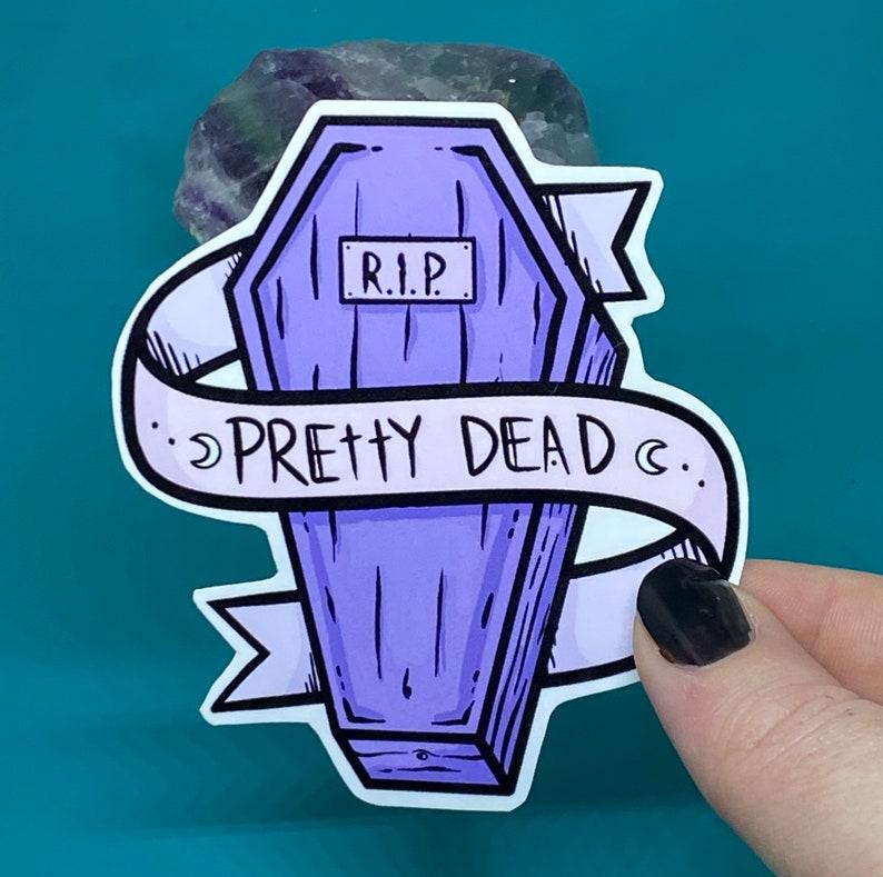 Spooky. Pretty Dead Sticker Coffin Sticker