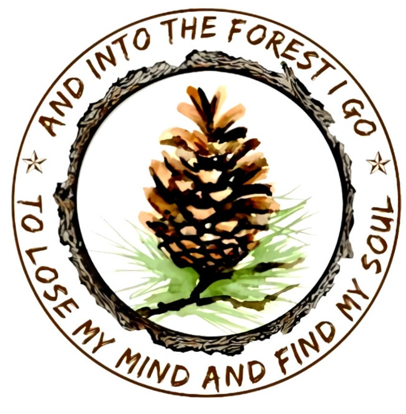 And Into The Forest I Go To Lose My Mind And Find My Soul PNG File Digital Download T Shirt