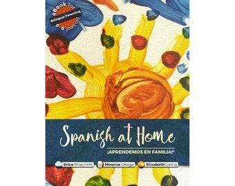 Ebook Spanish at Home ¡Aprendemos en Familia!