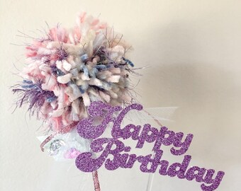 Whimsical Happy Birthday Cake Topper, Cotton Candy Pom, Cake Topper Set, Whimsical Pom, Anthro Pom, Whimsical Wand