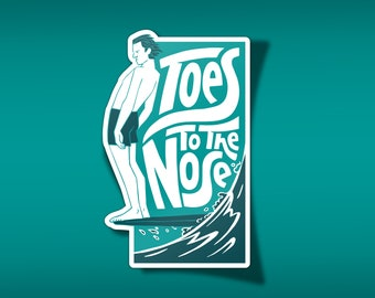 Toes to the Nose Surf Vinyl Sticker
