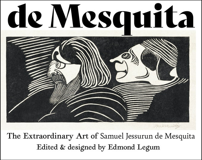 de Mesquita: The Extraordinary Art of Samuel Jessurun de Mesquita
