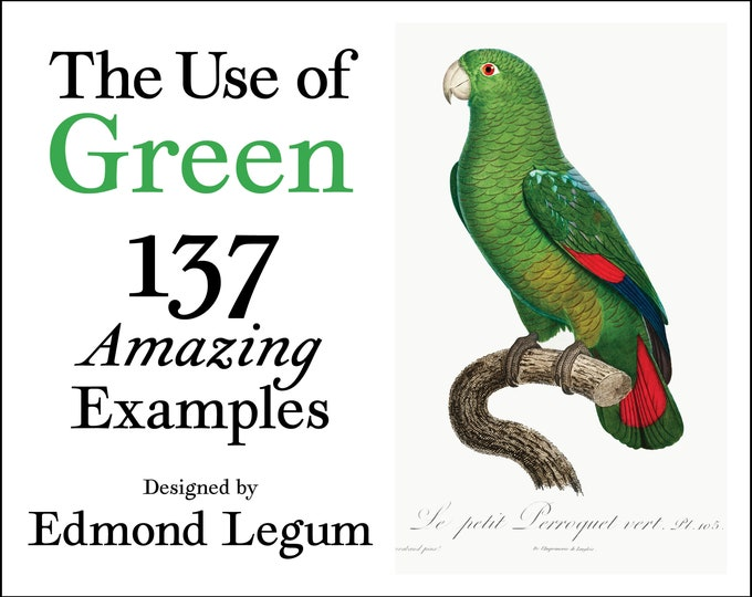 The Use of Green