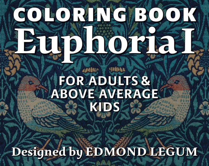 Coloring Book Euphoria I