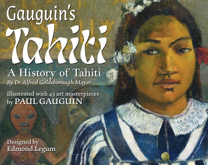 Gauguin's Tahiti: A History of Tahiti